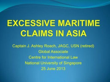 EXCESSIVE MARITIME CLAIMS IN ASIA - Centre for International Law