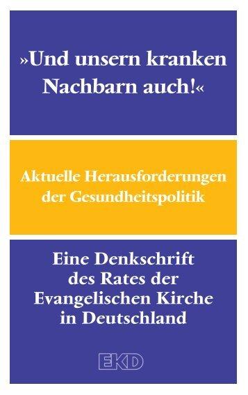 Und unsern kranken Nachbarn auch!« - Evangelische Kirche in ...