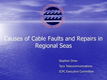 Causes of Cable Faults and Repairs in Regional Seas