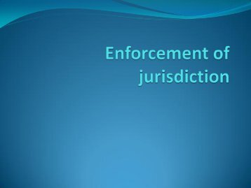Enforcement of Jurisdiction - Centre for International Law
