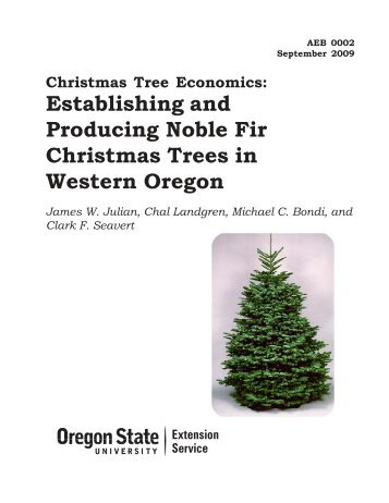 Establishing and Producing Noble Fir Christmas Trees in Western ...