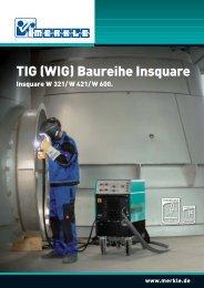 TIG Insquare - MERKLE Schweißanlagen-Technik GmbH