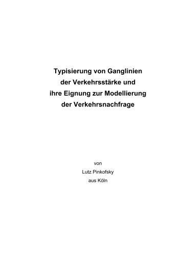 Typisierung von Ganglinien der Verkehrsstärke und ihre Eignung ...