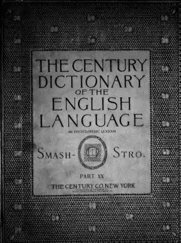The Century dictionary : an encyclopedic lexicon of the English ...