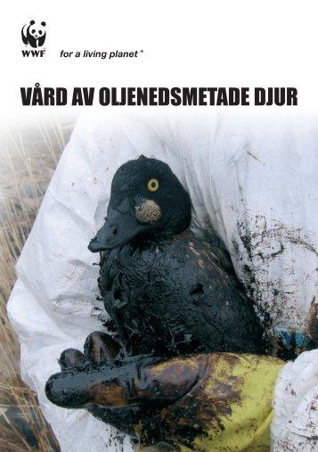VÅRD AV OLJENEDSMETADE DJUR - WWF