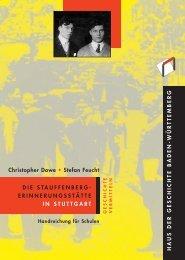 Die Stauffenberg-Erinnerungsstätte in Stuttgart - Haus der ...
