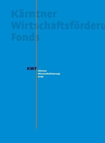 Kärntner Wirtschaftsförderungs Fonds« herunterladen (PDF 1 ... - KWF