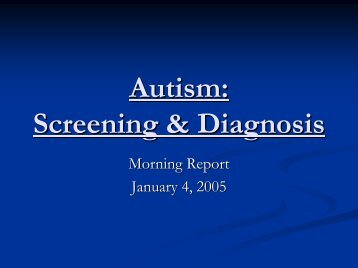 Autism: Screening and Diagnosis