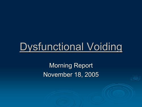 Dysfunctional Voiding - November 2005