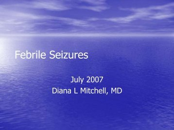 Febrile Seizures - Department of Pediatrics