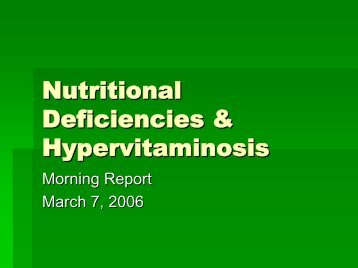 Nutritional Deficiencies & Hypervitaminosis - Department of Pediatrics