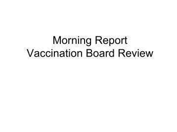 Morning Report Vaccination Board Review