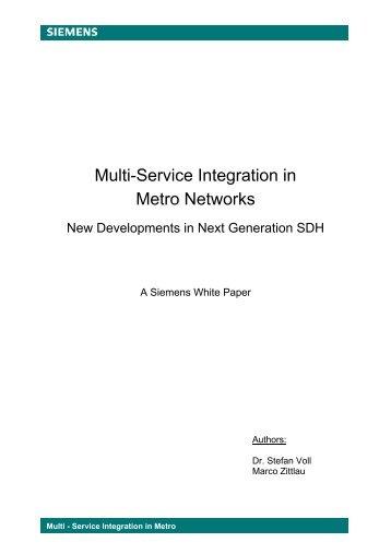 Multi-Service Integration in Metro Networks - Light Reading