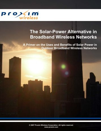 The Solar-Power Alternative in Broadband Wireless ... - Light Reading