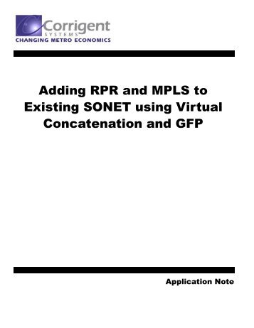 Adding RPR and MPLS to Existing SONET using ... - Light Reading