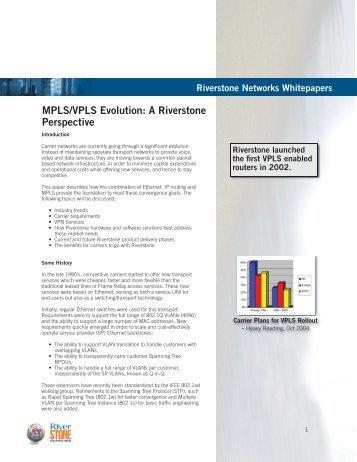 MPLS/VPLS Evolution: A Riverstone Perspective - Light Reading