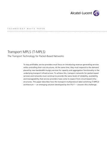 Transport MPLS (T-MPLS): The Technology for All ... - Light Reading