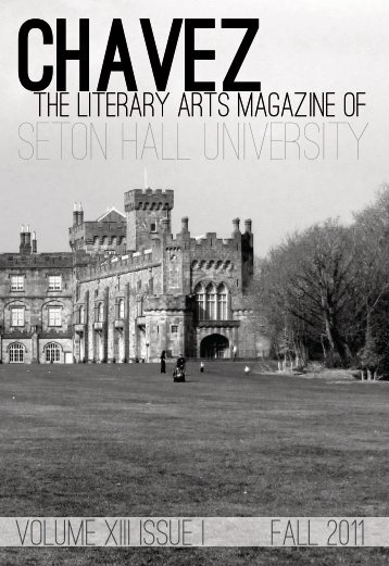 Chavez Fall 2011 Issue - Seton Hall University