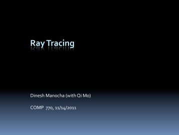 Ray Tracing - Geometric Algorithms for Modeling, Motion, and ...