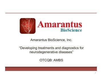 "Amarantus BioScience, Inc. ""Developing treatments and diagnostics ..."