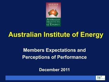 AIE Survey Summary Presentation 2011 - Australian Institute of Energy