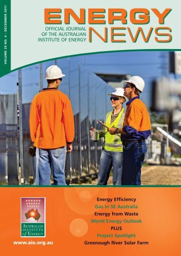 Volume 29 No 4 - Dec 2011 - Australian Institute of Energy