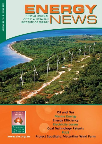 Volume 29 No 1 - Apr 2011 - Australian Institute of Energy