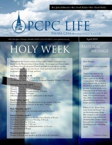 PCPC Life April 10 Newsletter - Palma Ceia Presbyterian Church