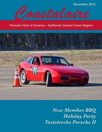 New Member BBQ Holiday Party Teststrecke Porsche II - California ...