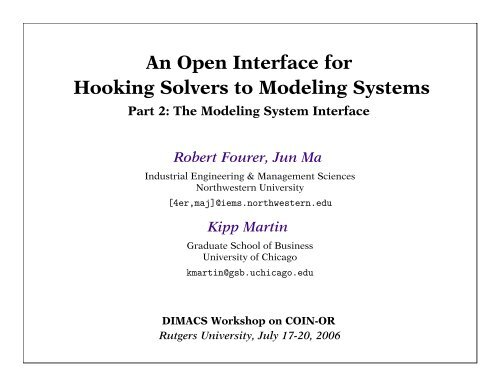An Open Interface for Hooking Solvers to Modeling Systems - DIMACS