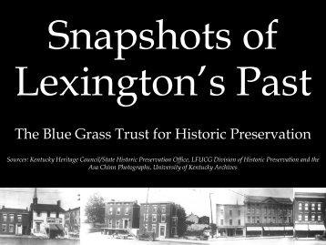 Lost Lexington Lost Lexington Lost Lexington - Blue Grass Trust for ...