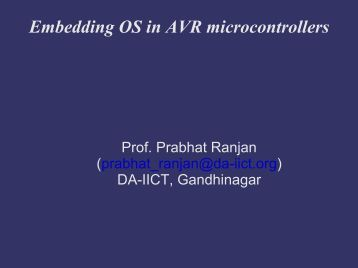 Embedding OS in AVR microcontrollers - DAIICT Intranet