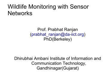 Wildlife Monitoring with Sensor Networks - DAIICT Intranet ...