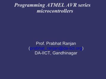 Programming ATMEL AVR series microcontrollers - DAIICT Intranet