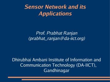 Sensor Network and its Applications - DAIICT Intranet - Dhirubhai ...