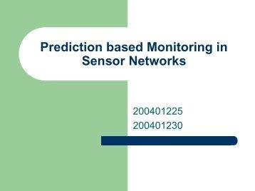 Prediction based Monitoring in Sensor Networks - DAIICT Intranet