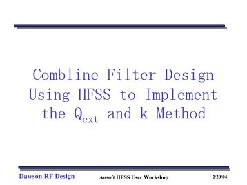 Combline Filter Design Using HFSS to Implement the Q and k Method