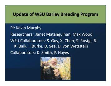 Malt, Feed and Food Barley Breeding at WSU - American Malting ...