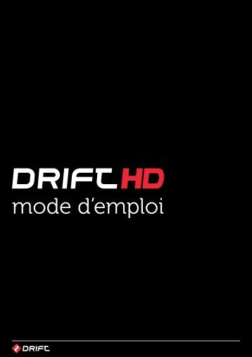 mode d'emploi - Drift Innovation