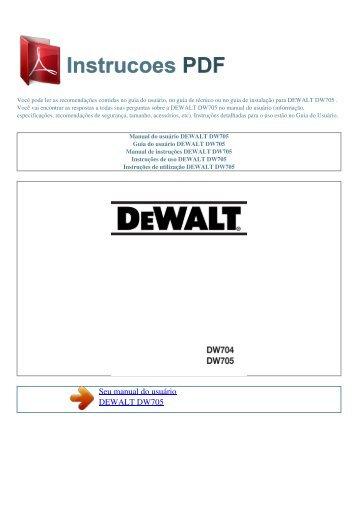 Manual do usuário DEWALT DW705 - INSTRUCOES PDF