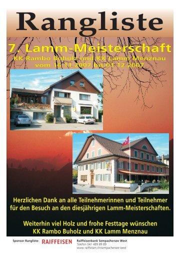 Rangliste 7. Lamm-Meisterschaft KK Rambo Buholz und KK Lamm ...