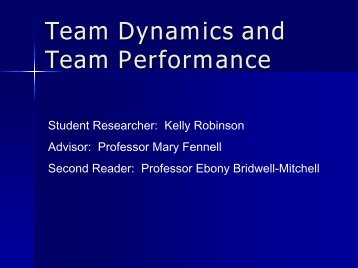 Team Dynamics and Team Performance