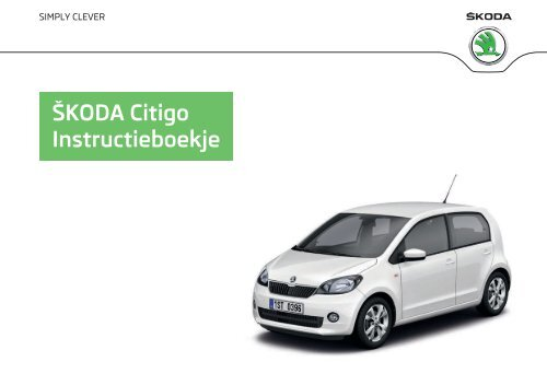 ŠKODA Citigo Instructieboekje - Media Portal - Škoda Auto