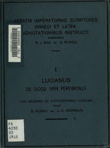 De dood van Peregrinus. Van inleiding en aanteekeningen voorzien ...