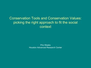 Conservation Tools and Conservation Values - Houston Advanced ...