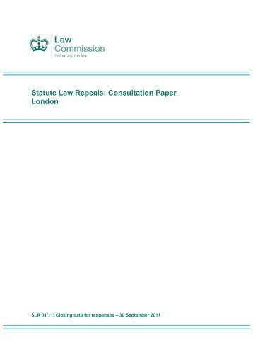 Statute Law Repeals: Consultation Paper London - Law Commission