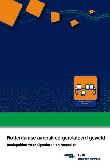 Rotterdamse aanpak eergerelateerd geweld - Hcc