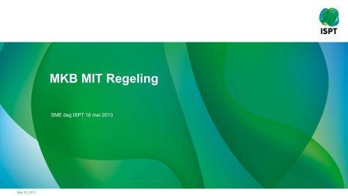 NL Topsectoren | MKB MIT-regeling - ISPT