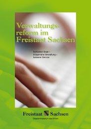 Verwaltungs- reform im Freistaat Sachsen Verwaltungs- reform im ...
