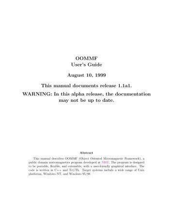 OOMMF User's Guide August 10, 1999 This manual documents ...